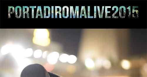Porta di Roma Live 2015