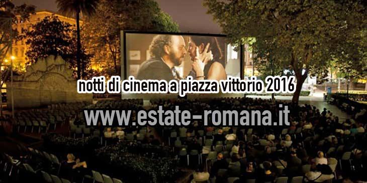 Notti di Cinema a Piazza Vittorio 2016