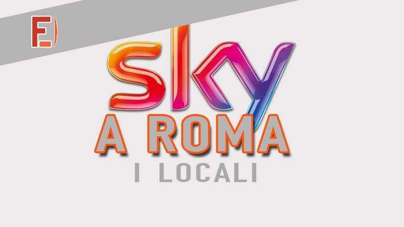 Locali Sky a Roma