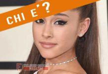 Chi è Arianna Grande?